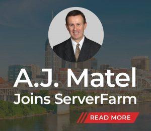 A.J. Matel joins ServerFarm