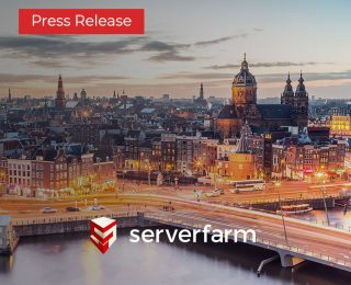 Serverfarm Expands European Presence with Amsterdam Data Center Acquisition
