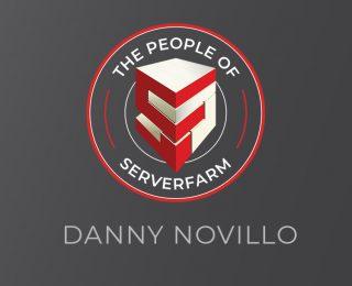 People of Serverfarm – Danny Novillo