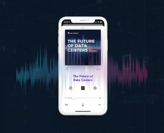 7 Reasons to Listen to The Future of Data Centers Podcast